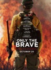 Korkusuzlar Only The Brave Full HD İzle