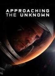 Bilinmeze Yolculuk Approaching the Unknown 2016 Türkçe Dublaj 1080p FullHD İzle