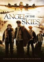 Göklerin Meleği – Angel of the Skies – 2013 – Türkçe Dublaj İzle
