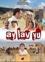 Ay Lav Yu / Filmi Full Orjinal Kaliteli İzle