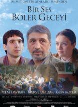 Bir Ses Böler Geceyi Filmi Full izle 2011