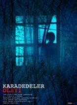 Karadedeler Olayı Filmi Full izle 2011