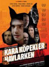 Kara Köpekler Havlarken Filmi Full izle 2009
