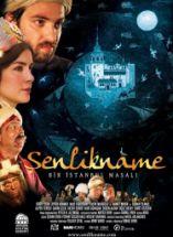 Şenlikname Bir İstanbul Masalı Filmi Full izle 2010