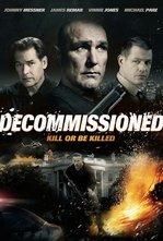 Görev Uğruna – Decommissioned – HD