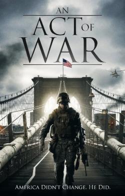 Savaşın Ardından – An Act of War 2015 Türkçe Altyazılı izle