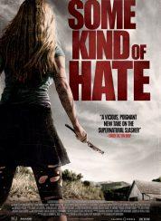 Some Kind of Hate izle – | Film izle | HD Film izle