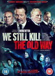 We Still Kill the Old Way izle – | Film izle | HD Film izle