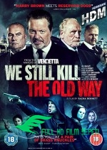 Biz Eski Usul Öldürürüz Türkçe Dublaj izle Full HD