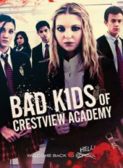 Bad Kids of Crestview Academy FullHD izle