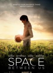Bu Dünyanın Dışında The Space Between Us