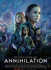Yok Oluş Annihilation Full HD İzle