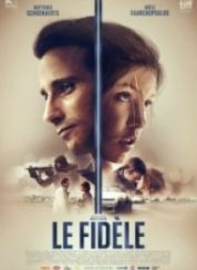 Sadakat (Le Fidele) Full HD İzle