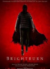 BrightBurn Şeytanın Oğlu
