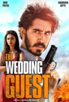 Gizemli Misafir The Wedding Guest – Türkçe Dublaj