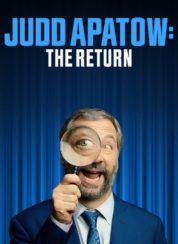 Judd Apatow The Return – Türkçe Altyazılı