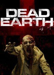 Dead Earth izle – Türkçe Altyazılı