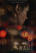 Blood on Her Name 2019 – Türkçe Altyazılı