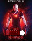 Bloodshot: Durdurulamaz Güç – Türkçe Dublaj