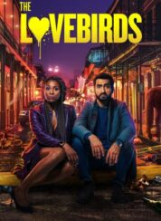 Aşk Kuşları – The Lovebirds – Türkçe Dublaj