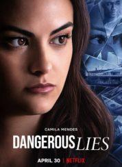 Dangerous Lies izle – Türkçe Dublaj