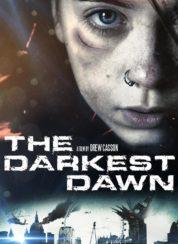The Darkest Dawn – Türkçe Dublaj
