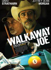 Walkaway Joe – Türkçe Altyazılı