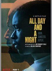 Bütün Gün ve Gece: All Day and a Night (2020) – Türkçe Dublaj