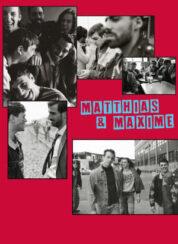 Matthias & Maxime – Türkçe Dublaj