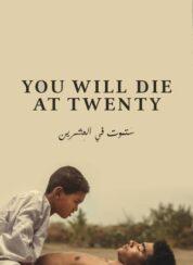 You Will Die at 20 – Türkçe Dublaj
