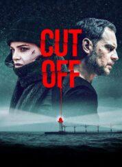 Cut Off – Türkçe Altyazılı