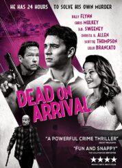 Dead on Arrival – Türkçe Dublaj