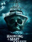 Haunting of the Mary Celeste – Türkçe Altyazılı
