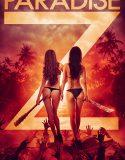 Paradise Z – Türkçe Altyazılı
