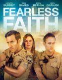 Fearless Faith – Türkçe Altyazılı