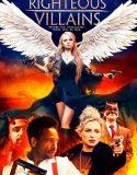 Righteous Villains – Türkçe Altyazılı