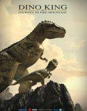 Dino King 3D Journey to Fire Mountain – Türkçe Altyazılı