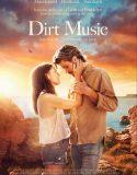 Dirt Music – Türkçe Altyazılı
