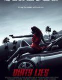 Dirty Lies – Türkçe Altyazılı