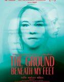 The Ground Beneath My Feet – Türkçe Altyazılı