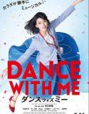 Dance With Me – Türkçe Altyazılı